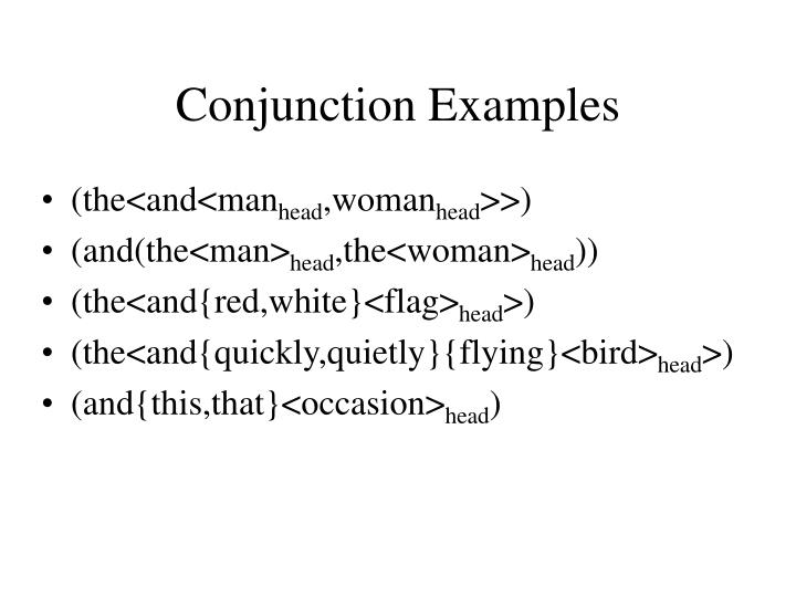 Conjunction Examples