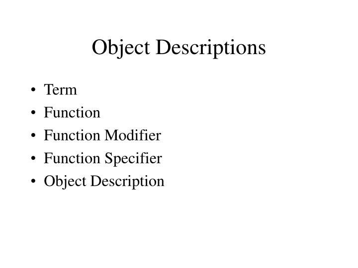 Object Descriptions