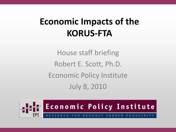 Economic Impacts of the