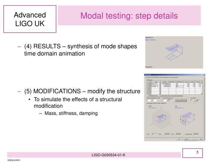 Modal testing: step details