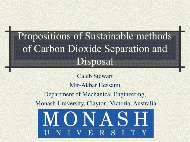 Propositions of sustainable methods of carbon dioxide separation and disposal