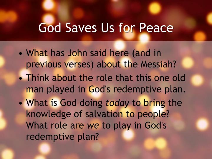 God Saves Us for Peace