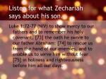listen for what zechariah says about his son