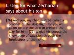 listen for what zechariah says about his son1