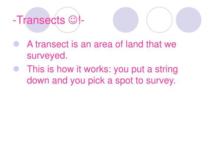 -Transects