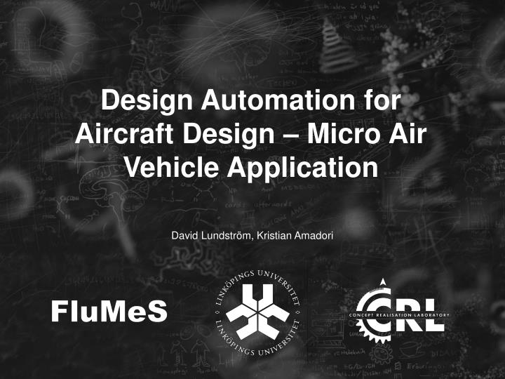 Design automation for aircraft design micro air vehicle application