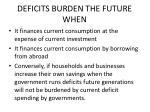 deficits burden the future when