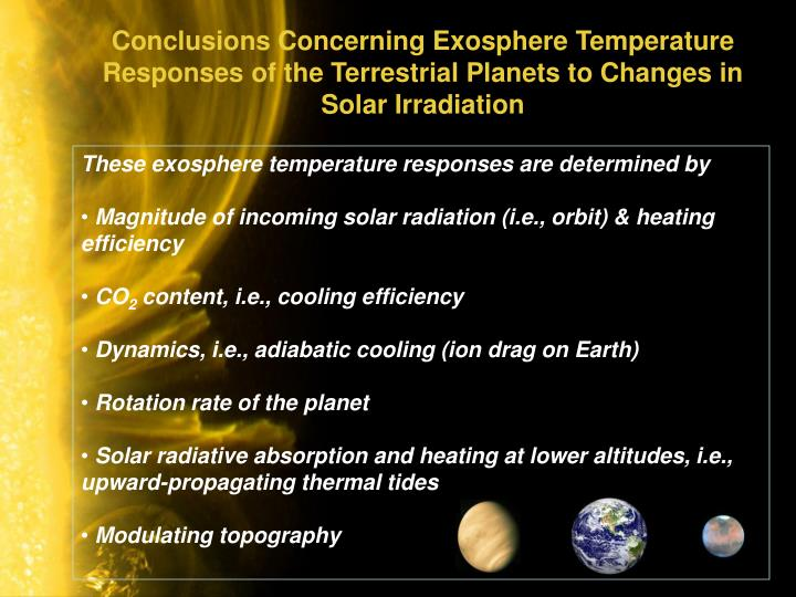 Conclusions Concerning Exosphere Temperature Responses of the Terrestrial Planets to Changes in Solar Irradiation