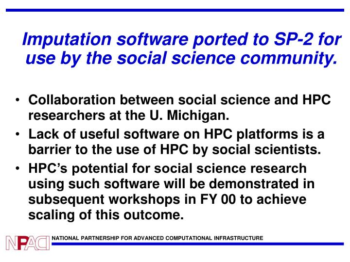 Imputation software ported to SP-2 for use by the social science community.