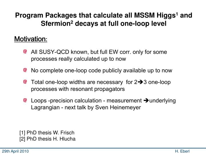 Program Packages that calculate all MSSM Higgs