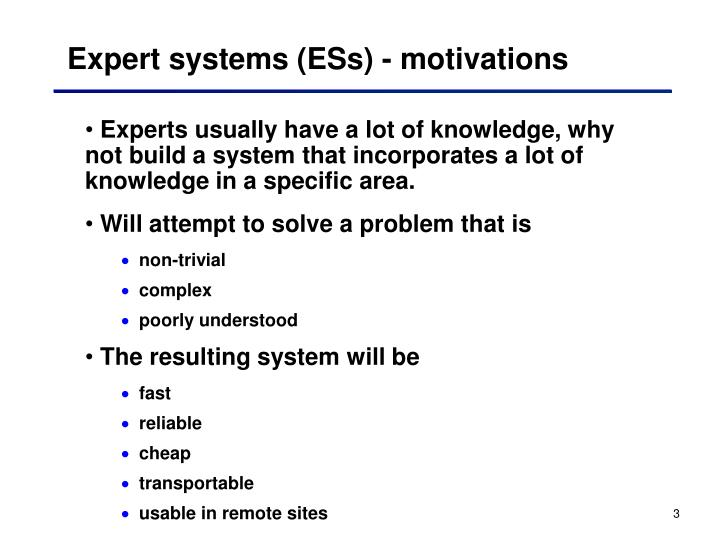 Expert systems (ESs) - motivations