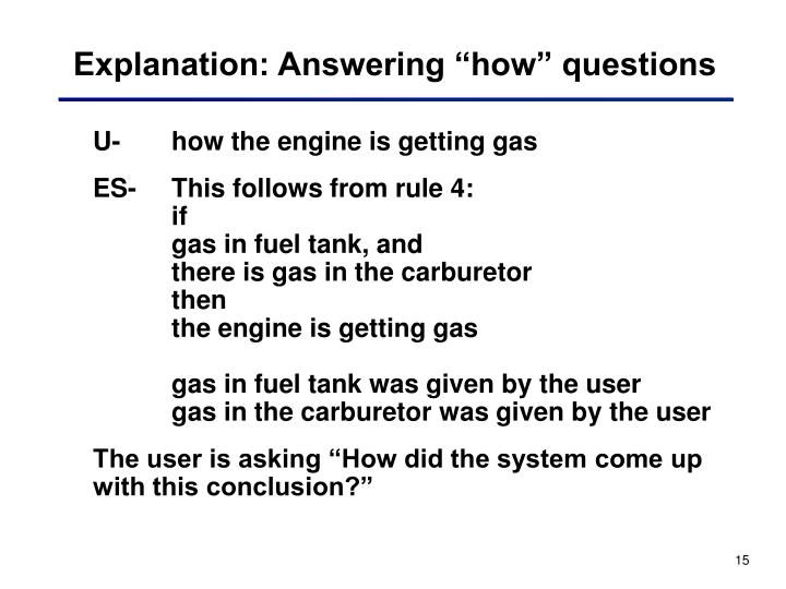 """Explanation: Answering """"how"""" questions"""