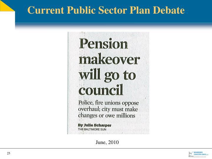 Current Public Sector Plan Debate