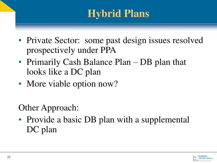 Hybrid Plans