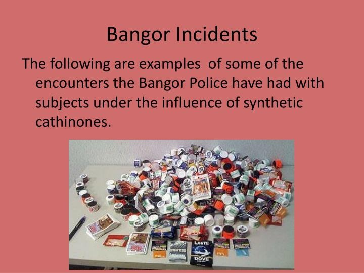 Bangor Incidents