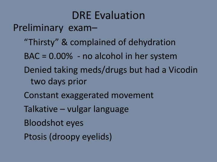 DRE Evaluation