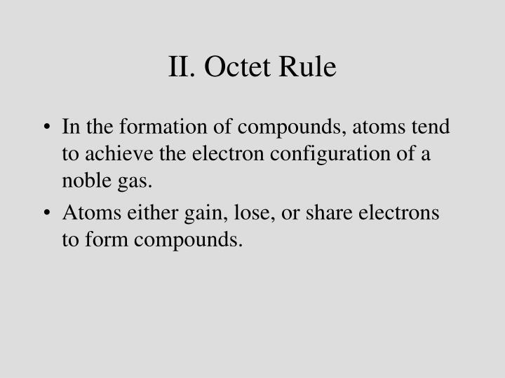 II. Octet Rule