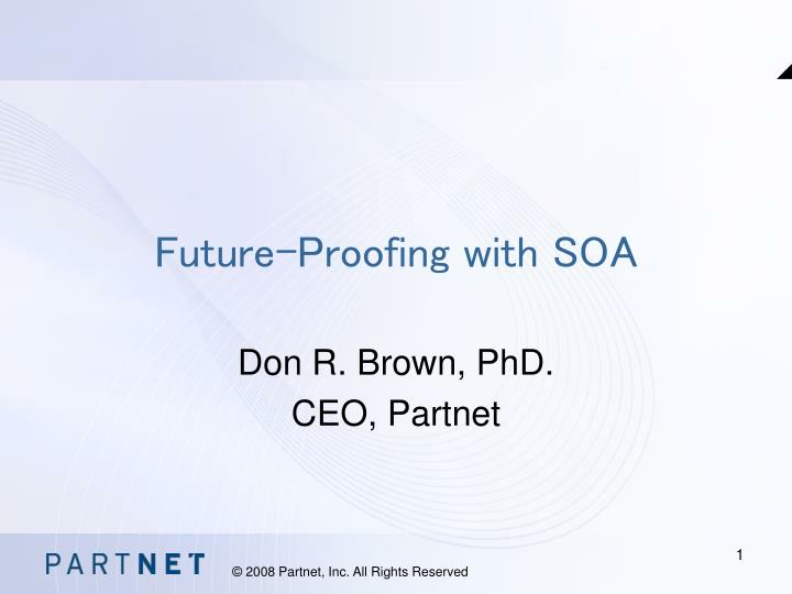 future proofing with soa