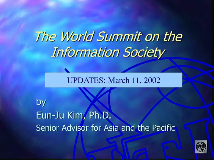 The world summit on the information society