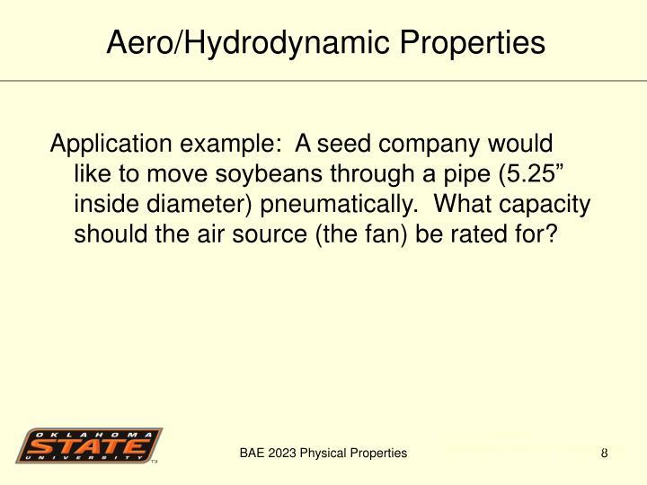 Aero/Hydrodynamic Properties