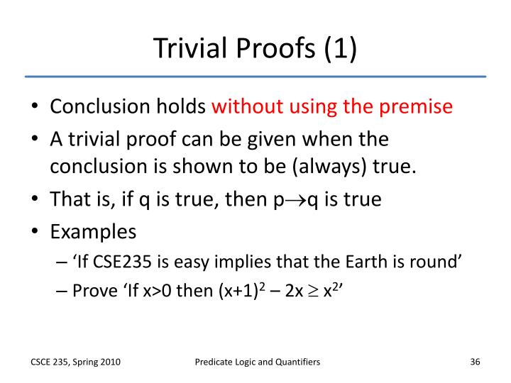 Trivial Proofs (1)