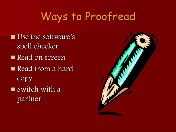Ways to Proofread