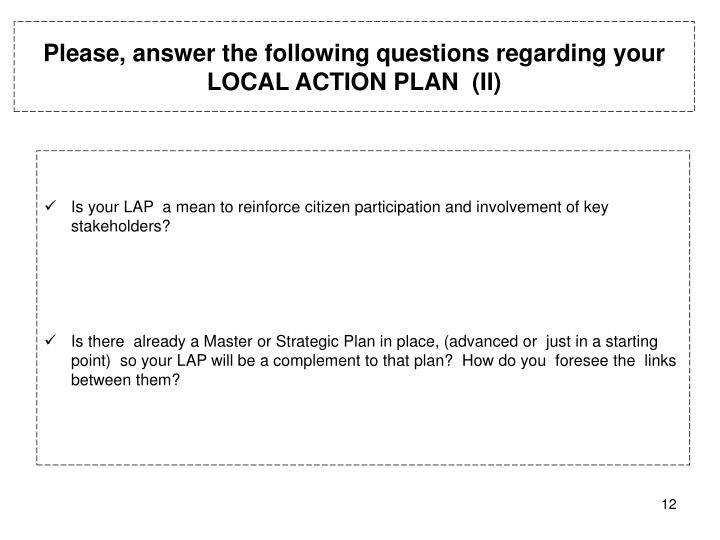 Please, answer the following questions regarding your LOCAL ACTION PLAN  (II)