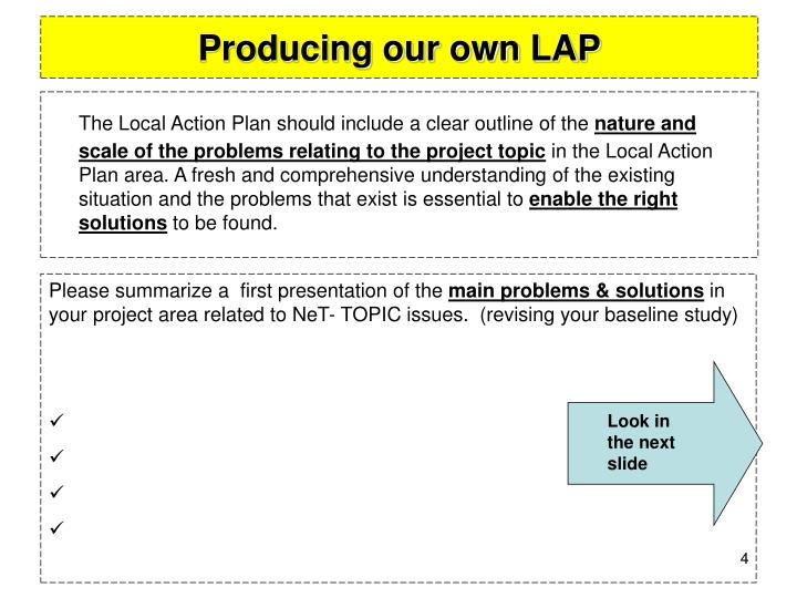 Producing our own LAP