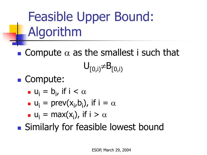 Feasible Upper Bound: