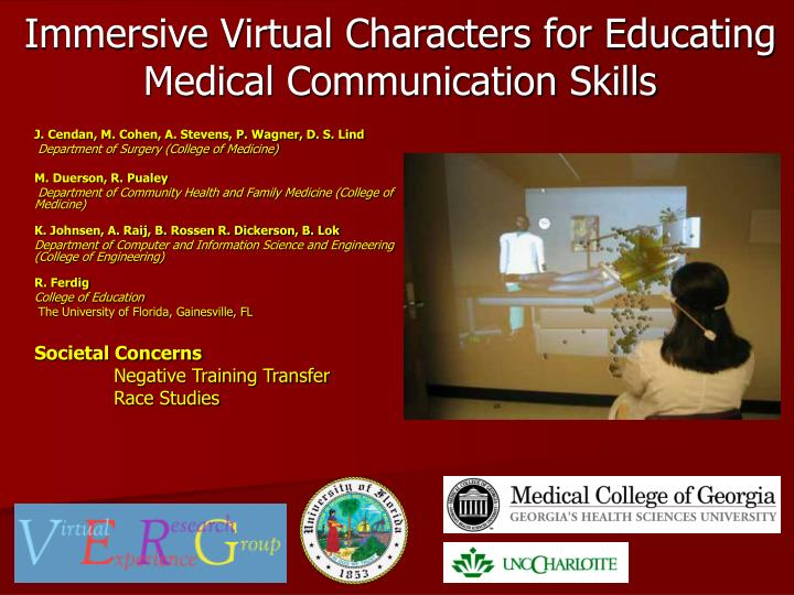 Immersive Virtual Characters for Educating Medical Communication Skills
