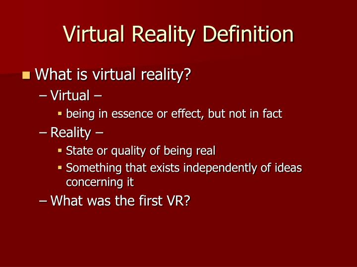 Virtual Reality Definition