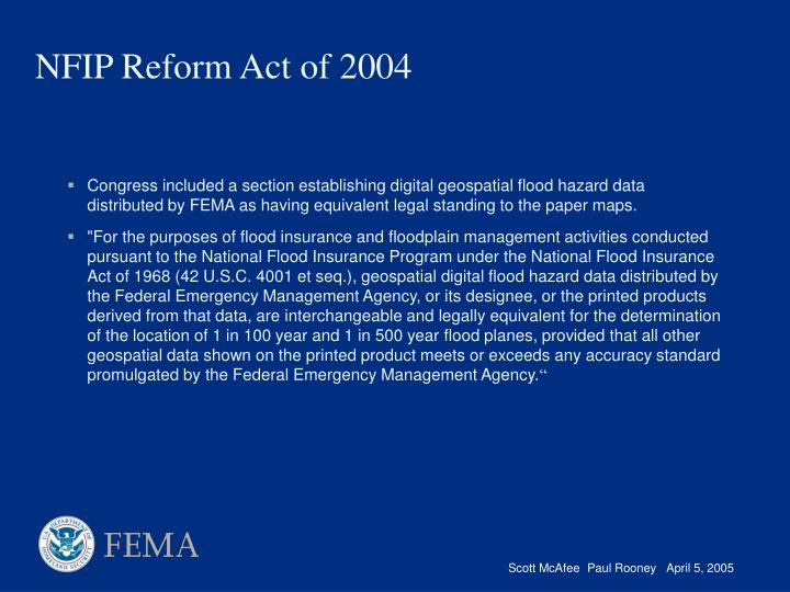 Congress included a section establishing digital geospatial flood hazard data distributed by FEMA as having equivalent legal standing to the paper maps.