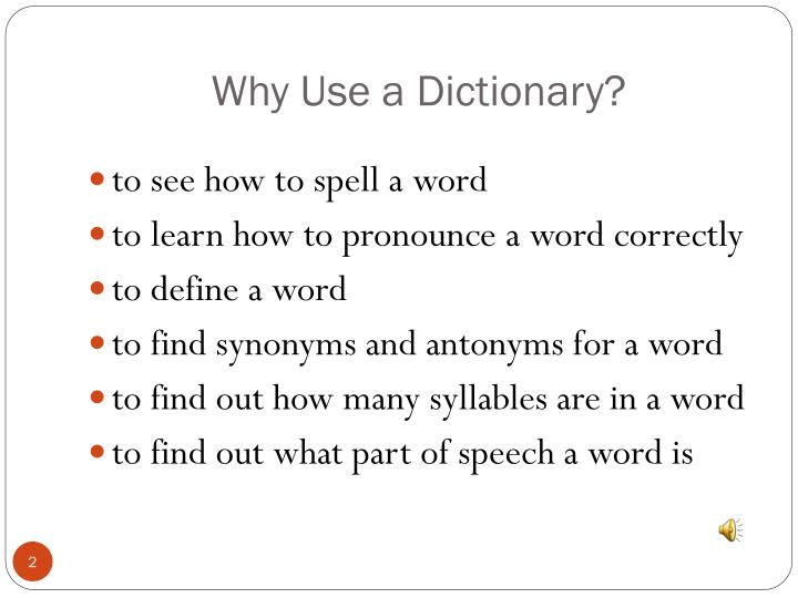 Why Use a Dictionary?