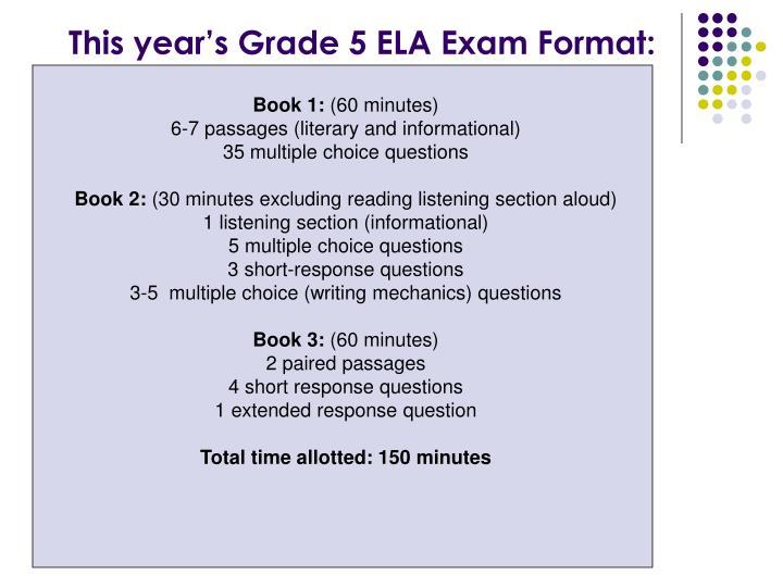 This year's Grade 5 ELA Exam Format: