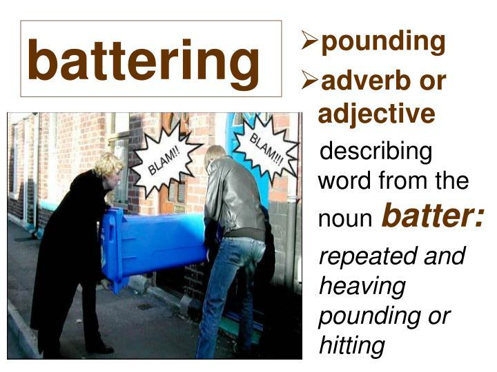 battering