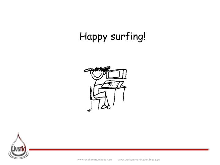 Happy surfing!