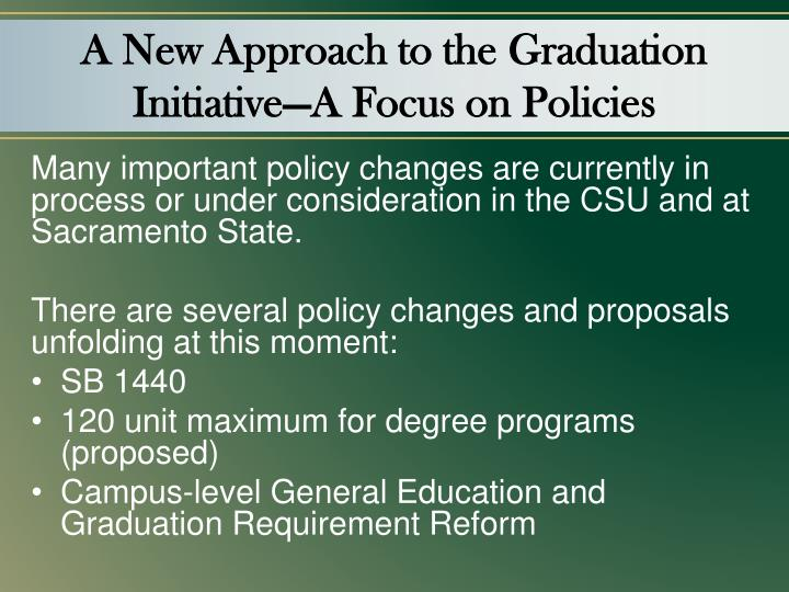 A New Approach to the Graduation Initiative—A Focus on Policies