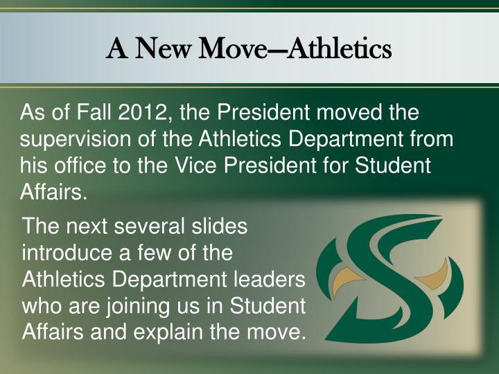 A New Move—Athletics