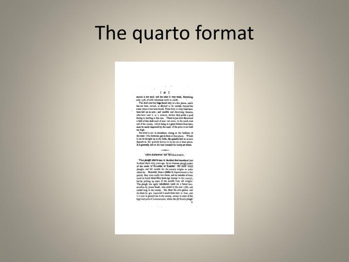 The quarto format