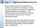 topic 11 regional and national data use4