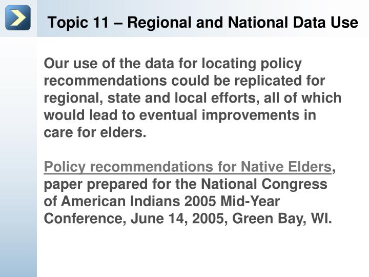 Topic 11 – Regional and National Data Use