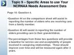 topic 9 specific areas to use your ncrnaa needs assessment data3