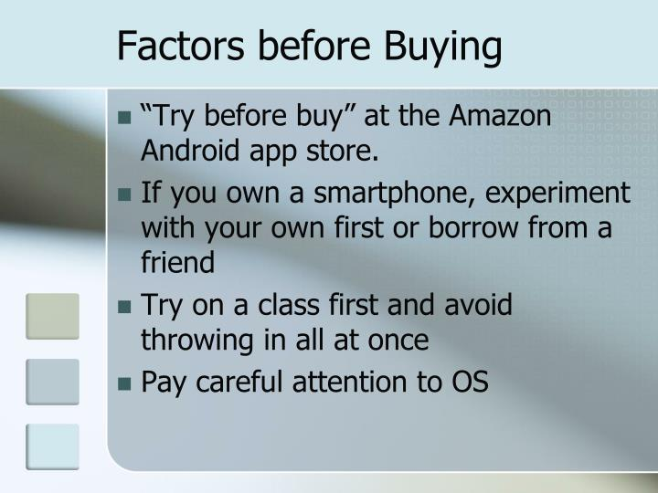 Factors before Buying