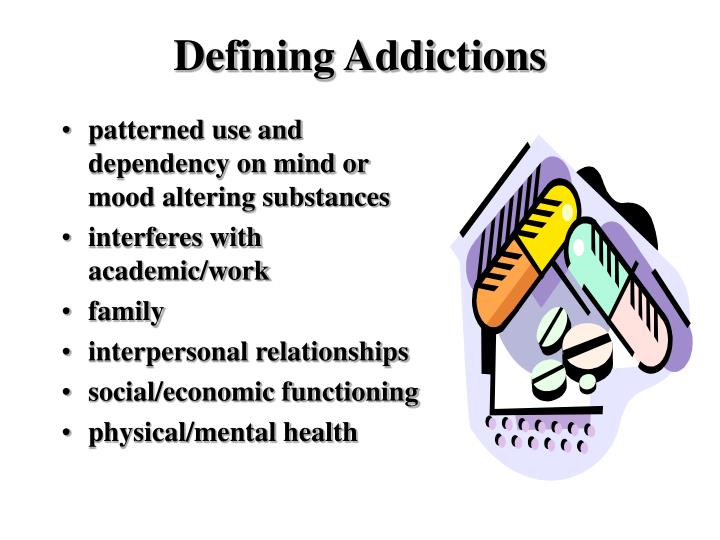 Defining Addictions