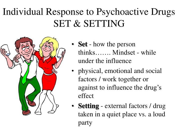 Individual Response to Psychoactive Drugs