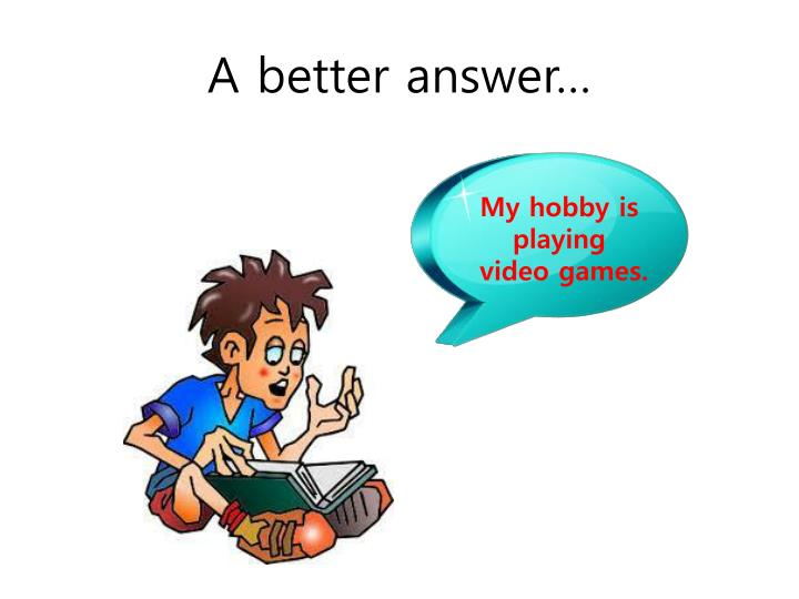 A better answer…