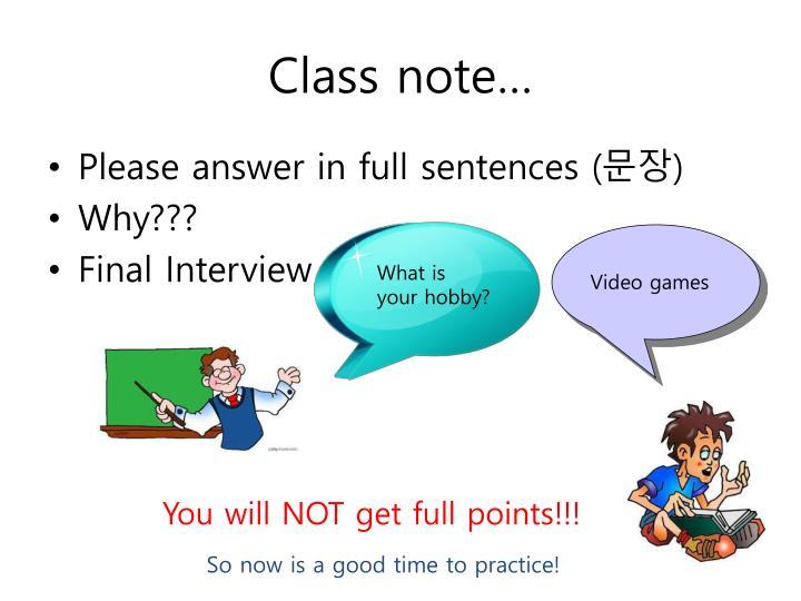 Class note…