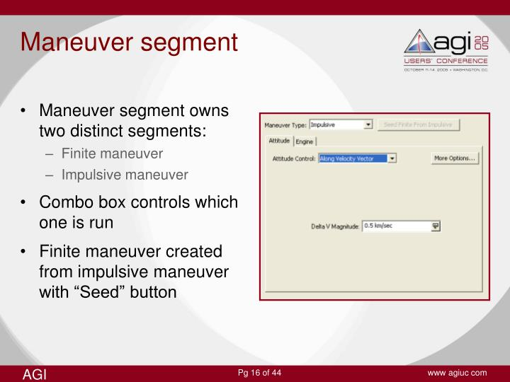 Maneuver segment owns two distinct segments: