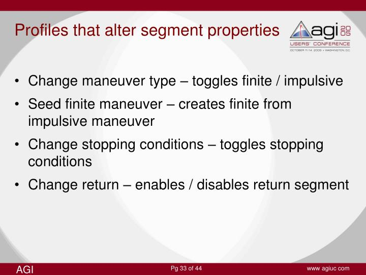 Profiles that alter segment properties