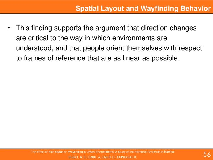 Spatial Layout and Wayfinding Behavior